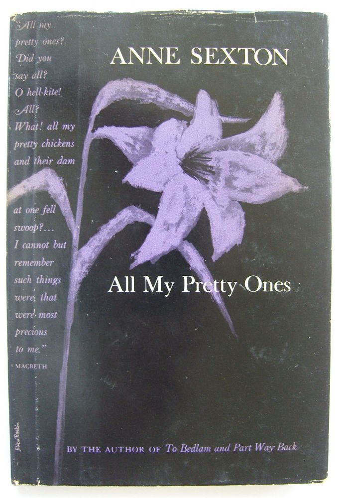 All My Pretty Ones [first edition]. Anne Sexton.
