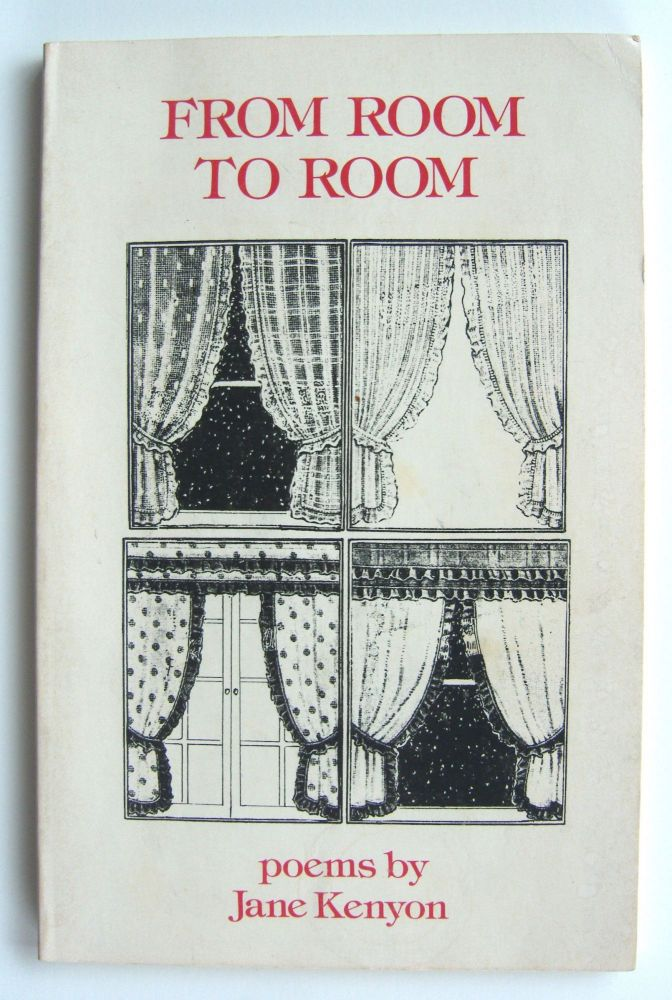 From Room to Room [first edition]. Jane Kenyon.