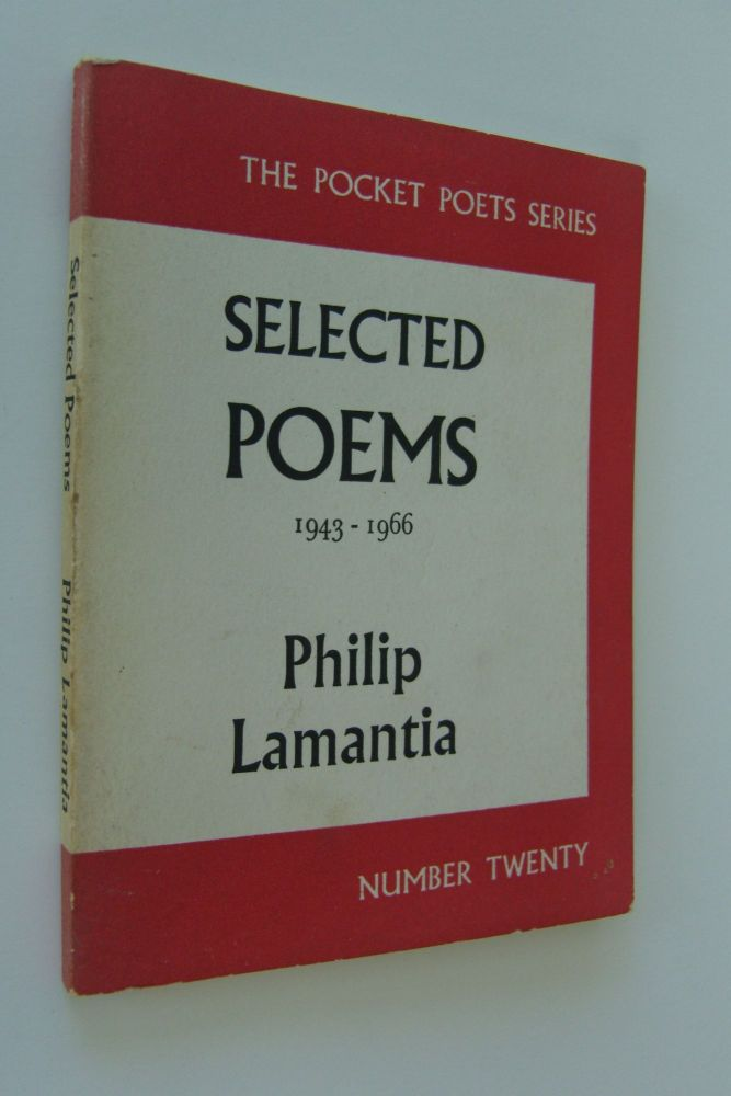 Selected Poems 1943-1966. Philip Lamantia.