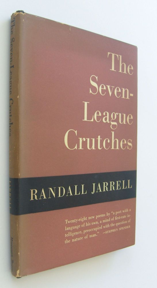 The Seven-League Crutches [first edition]. Randall Jarrell.