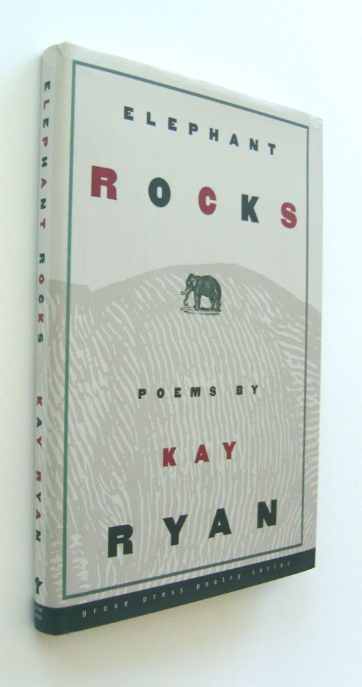Elephant Rocks [first edition, hardcover issue, inscribed]. Kay Ryan.