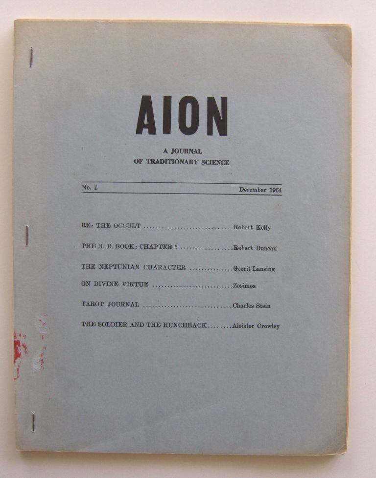 Aion: A Journal of Traditionary Science. Whole number 1. Charles Stein, et. al, ed. Aleister Crowley.