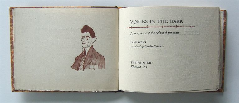 Voices in the Dark: fifteen poems of the prison & the camp. Jean André Wahl, trans Charles Guenther.