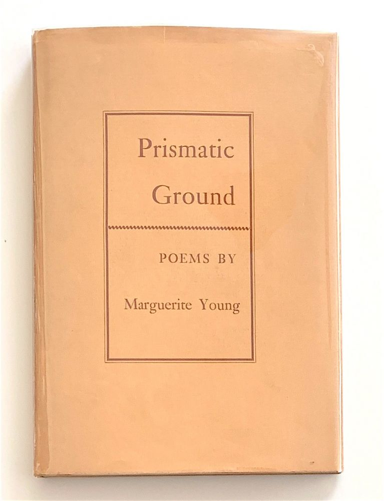 Prismatic Ground. Marguerite Young.