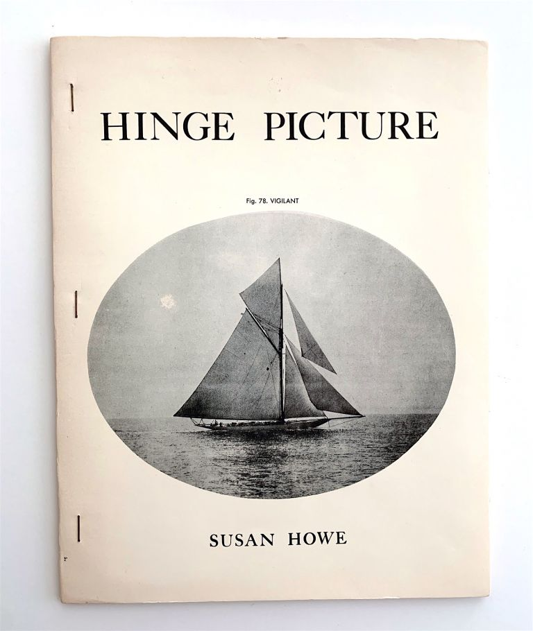 Hinge Picture [first edition, signed]. Susan Howe.