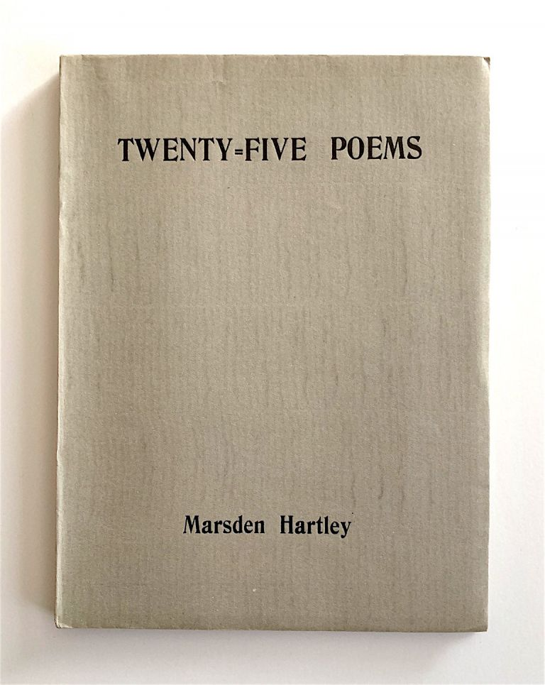 Twenty-Five Poems. Marsden Hartley.