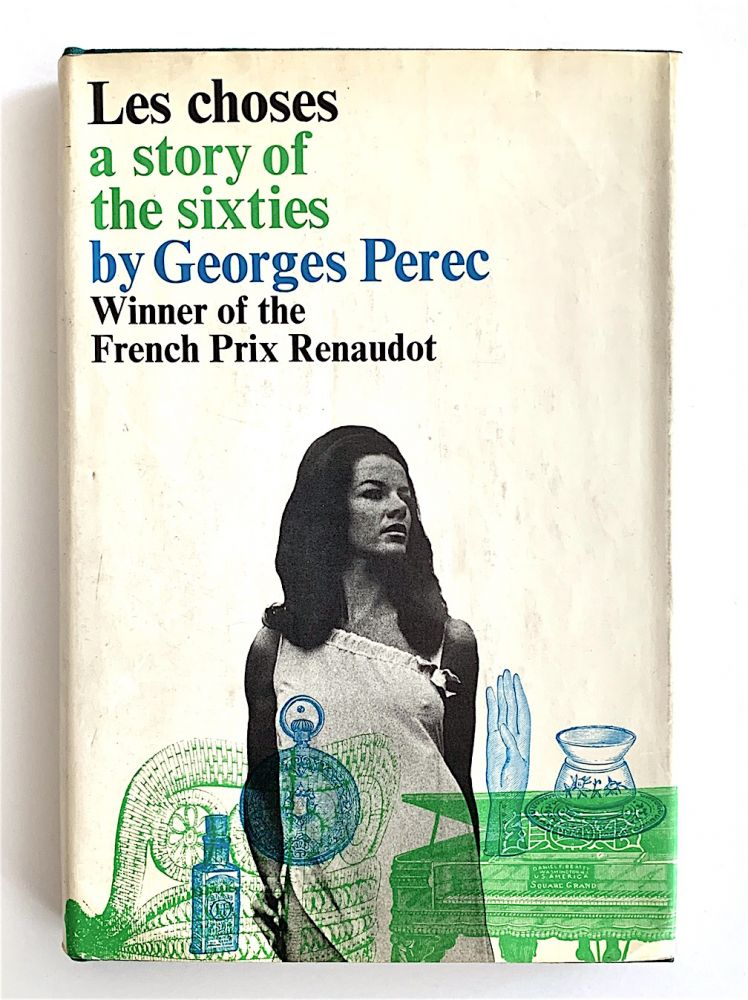 Les Choses. A Story of the Sixties. Georges Perec.