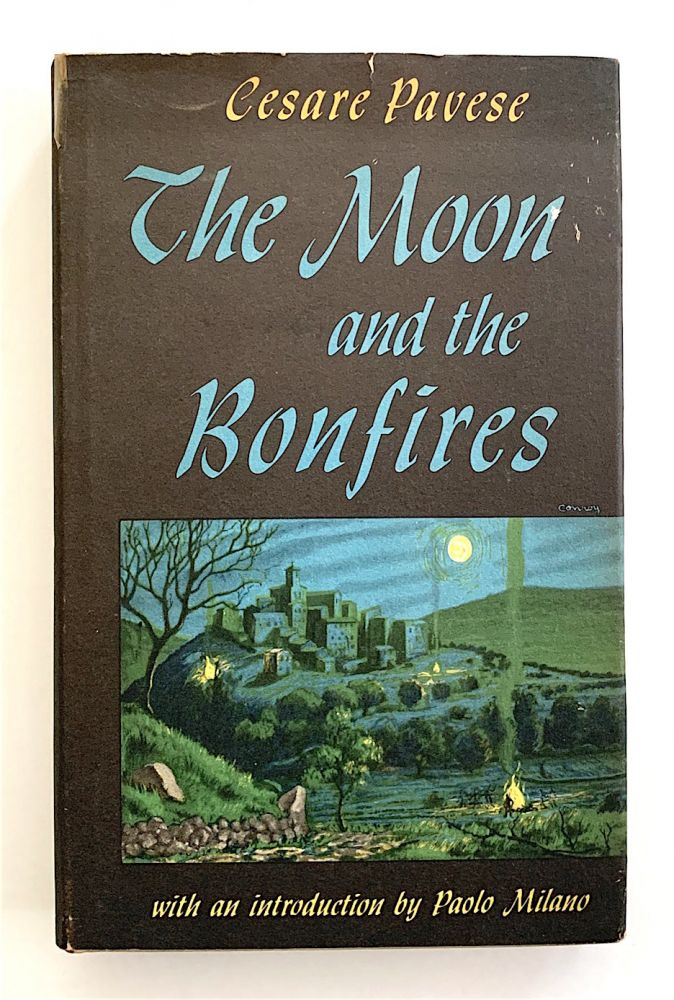 The Moon and the Bonfires. Cesare Pavese.