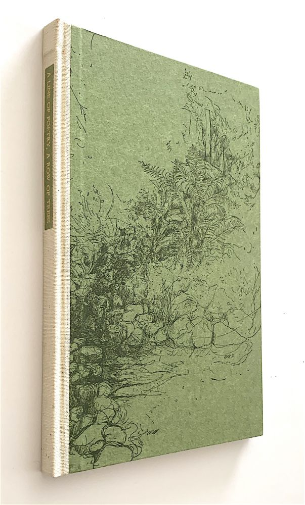 A Line of Poetry, A Row of Trees [author's edition, one of 50 copies in boards]. Ronald Johnson.