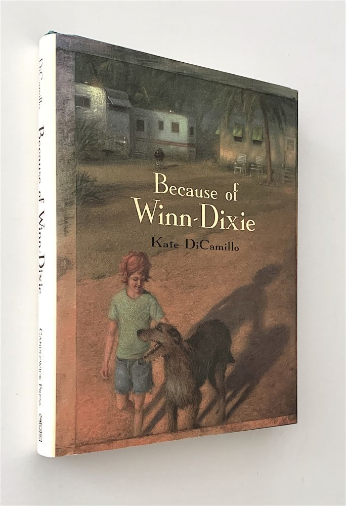 Because of Winn-Dixie [first edition]. Kate DiCamillo.