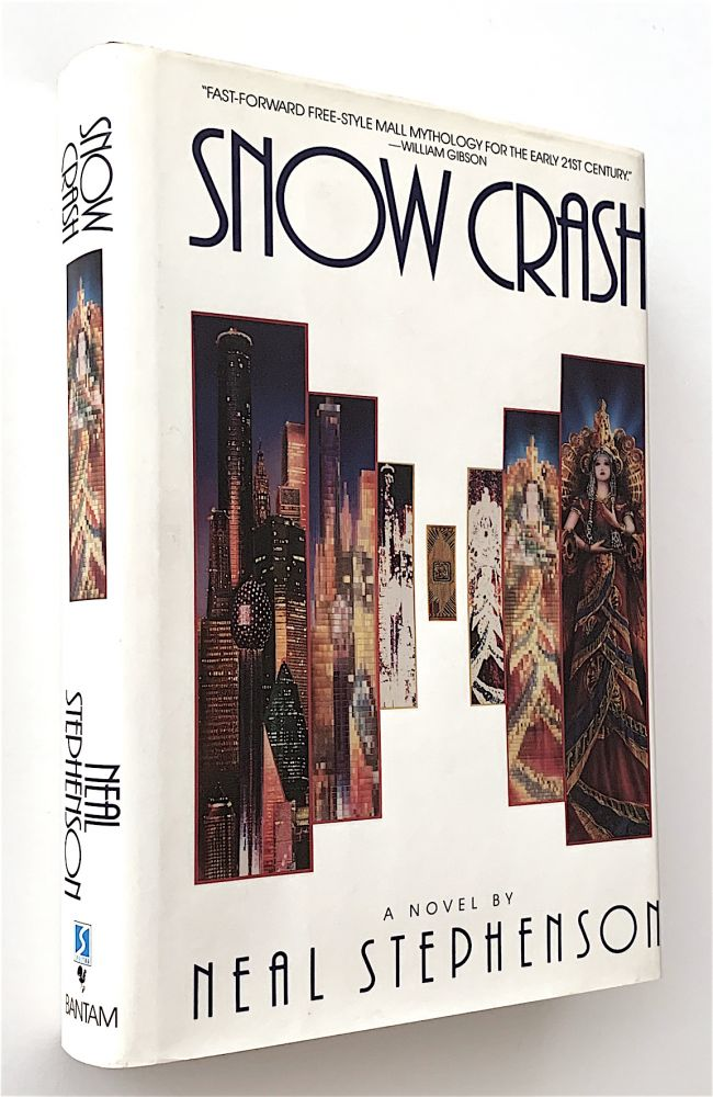 Snow Crash [first edition, hardcover issue]. Neal Stephenson.
