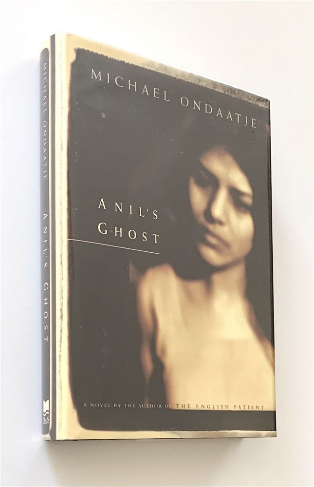 Anil's Ghost [first edition, signed]. Michael Ondaatje.