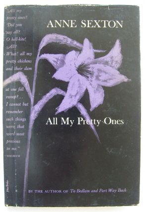 All My Pretty Ones [first edition]. Anne Sexton