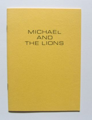 Michael and the Lions. Michael McClure, Robert A. Wilson