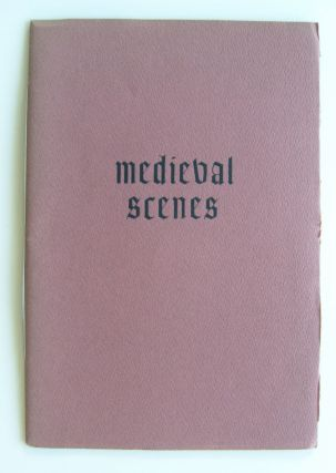 Medieval Scenes [first edition, one of 250 signed copies]. Robert Duncan