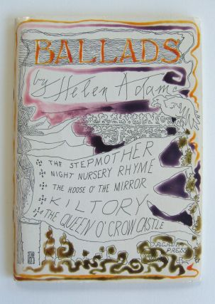 Ballads [Author's Edition]. Helen. Jess Adam, ill