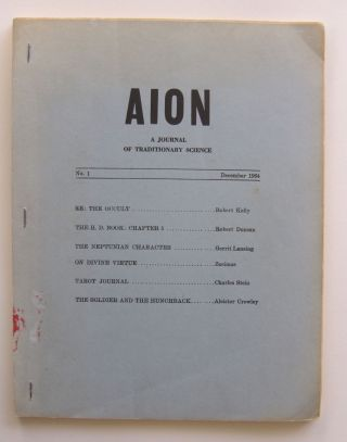 Aion: A Journal of Traditionary Science. Whole number 1. Charles Stein, et. al, ed. Aleister Crowley
