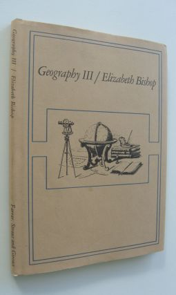 Geography III [first edition, signed]. Elizabeth Bishop