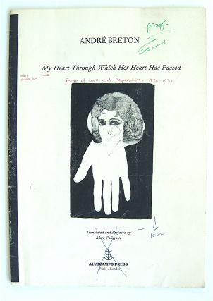 My Heart Through Which Her Heart Has Passed. Poems of Love and Desperation, 1926-1931 [proof...