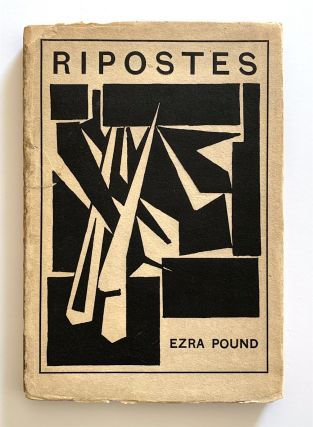 Ripostes. Whereto are Appended the Complete Poetical Works of T. E. Hulme, With Prefatory Note....