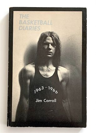 The Basketball Diaries [first edition]. Jim Carroll