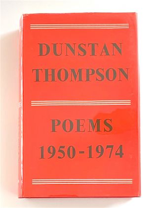Poems 1950-1974. Dunstan Thompson