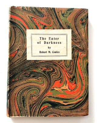 The Eater of Darkness. Robert M. Coates