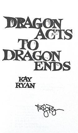 Dragon Acts to Dragon Ends