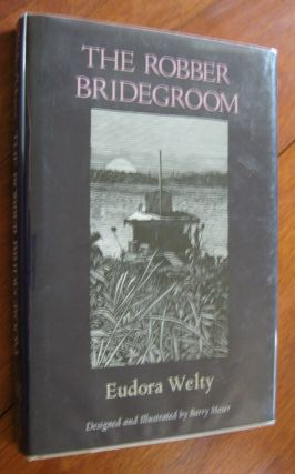 The Robber Bridegroom. Eudora Welty, Barry Moser