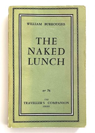 The Naked Lunch [first edition, first issue]. William Burroughs, S
