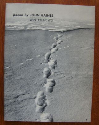 Winter News [first edition, signed]. John Haines