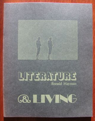 Literature and Living: A Consideration of Katherine Mansfield and Virginia Woolf. Ronald Hayman